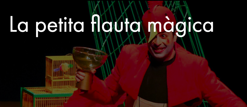 The Little Magic Flute, a play for Children in Barcelona